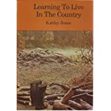 Learning to Live in the Countryby Kathy Jones