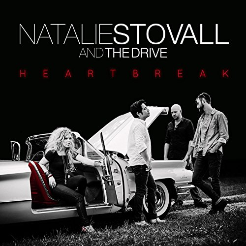 Natalie Stovall And The Drive-Heartbreak-WEB-2016-SPANK Download
