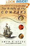 The Riddle of the Compass: The Invent...