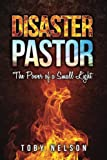 img - for Disaster Pastor: The Power of a Small Light book / textbook / text book