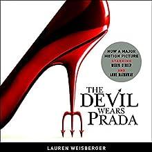 The Devil Wears Prada Audiobook by Lauren Weisberger Narrated by Bernadette Dunne