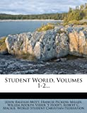 Student World, Volumes 1-2...