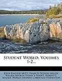 Student World, Volumes 1-2...