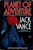 Planet of Adventure/City of the Chasch/Servants of the Wankh/the Dirdir/the Pnume (0312854870) by Vance, Jack