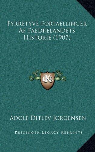 Fyrretyve Fortaellinger AF Faedrelandets Historie (1907)
