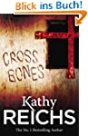 Cross Bones: (Temperance Brennan 8)