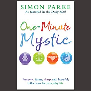 One-Minute Mystic | [Simon Parke]
