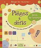 Pièges & défis : Mots cachés, rébus, mots intrus, phrases à décoder...