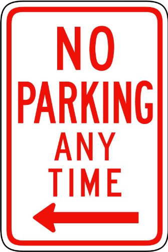 Street & Traffic Sign Wall Decals - No Parking Any Time From Here To Left Sign - 12 Inch Removable Graphic front-1033666