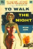 To Walk the Night (0345286030) by Sloane, William
