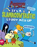 img - for It's a Slamacowtastic Story Mix-Up (Adventure Time) book / textbook / text book