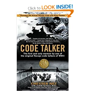 Code Talker: The First and Only Memoir By One of the Original Navajo Code Talkers of WWII by
