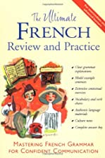 The Ultimate French Review and Practice by David Stillman