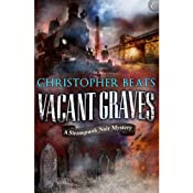 Vacant Graves: The Magnocracy Series, Book 2 | [Christopher Beats]