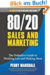 80/20 Sales and Marketing: The Defini...