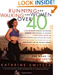 Running and Walking for Women Over 40...