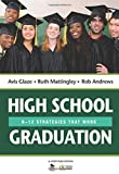 High School Graduation: K-12 Strategies That Work