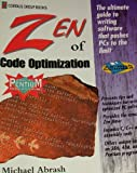 Zen of Code Optimization: The Ultimate Guide to Writing Software That Pushes PCs to the Limit