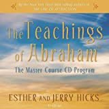 The Teachings of Abraham: The Master Course CD Program, 11-CD set (1401921787) by Hicks, Esther