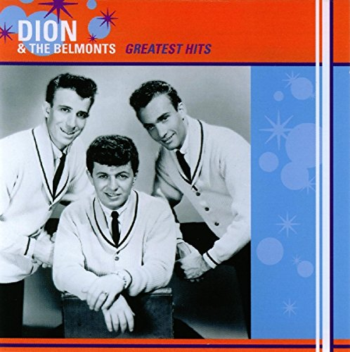 Dion &Amp; The Belmonts - Dion & The Belmonts - Greatest Hits - Zortam Music