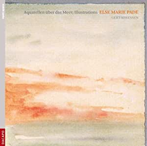 Pade: Aquarellen über das Meer & Illustrations
