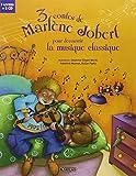 3 contes de Marlène Jobert pour découvrir la musique classique : Les rendez-vous secrets d'Arthur; Le petit garçon qui mordait les chiens; Panique chez les sorcières (2CD audio)