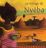 echange, troc Yves Pinguilly, Nathalie Novi - Le voyage de Nyéba