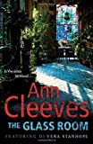 Ann Cleeves The Glass Room (Vera Stanhope)