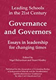 img - for Governance and Governors: Essays in Leadership in Challenging Times (Leading Schools Series) book / textbook / text book