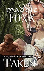 Taken: Shadow Creek Shifters, Paranormal Shifter Romance (Book Two)
