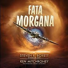 Fata Morgana Audiobook by Steven R. Boyett, Ken Mitchroney Narrated by Macleod Andrews