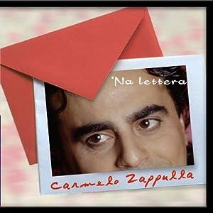 Carmelo Zappulla - 'Na Lettera - Amazon.com Music