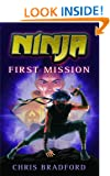 Ninja: First Mission (Ninja Trilogy)