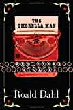 The Umbrella Man and Other Stories (0142400874) by Dahl, Roald