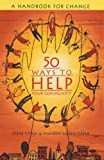 img - for 50 Ways to Help Your Community: A Handbook for Change book / textbook / text book