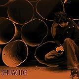 Shuacide [Explicit]