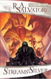 Forgotten Realms Volume 5: Streams of Silver HC (Forgotten Realms Novel: Legend of Drizzt) (v. 5) (1932796967) by Salvatore, R. A.