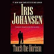 Touch the Horizon | Iris Johansen