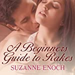 A Beginner's Guide to Rakes: Scandalous Brides, Book 1 (       UNABRIDGED) by Suzanne Enoch Narrated by Anne Flosnik