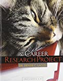 img - for The Career Research Project book / textbook / text book