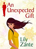 Book cover image for An Unexpected Gift