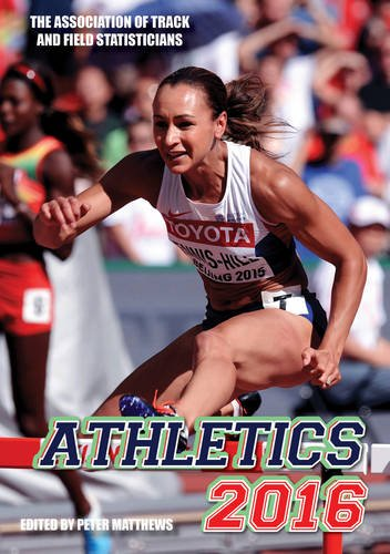 Athletics 2016: The Track & Field Annual