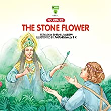 The Stone Flower (       UNABRIDGED) by Shane J Alliew Narrated by Ranjan Kamath