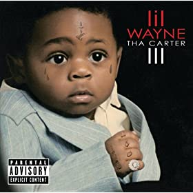 Tha Carter III [Explicit]