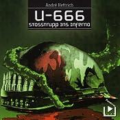 Stosstrupp ins Inferno (U666, Folge 3) | André Hettrich