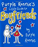 Purple Ronnie Purple Ronnie's Little Guide to Boyfriends