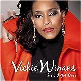 How I Got Over - Vickie Winans