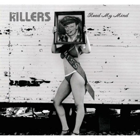 The Killers - Read My Mind (2-song single) - Zortam Music
