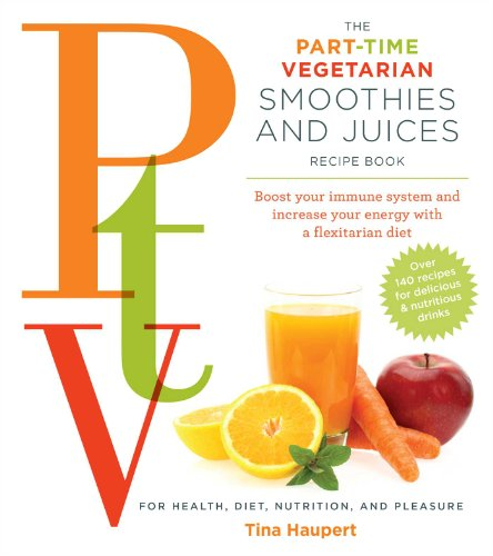 part-time-vegetarian-smoothies-and-juices-boost-your-immune-system-and-increase-your-energy-with-a-f