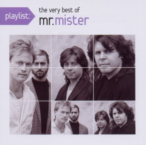 Mr. Mister - Playlist: The Very Best of Mr. Mister - Zortam Music